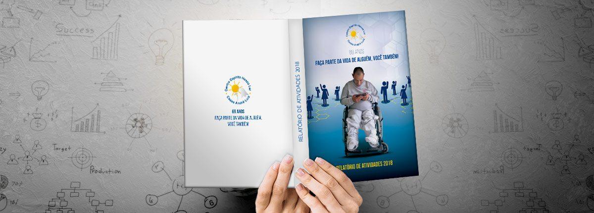 Relatório de Atividades, Balanço e Anuário Institucional Casas André Luiz - 69 anos - 2018